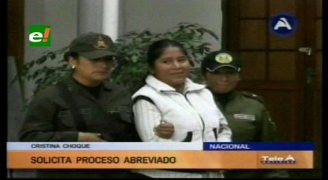 Cazo Zapata: Cristina Choque solicita juicio abreviado