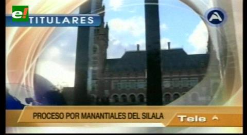 Titulares de TV:  Corte de La Haya notificó a Bolivia sobre los aspectos de la demanda chilena por el Silala