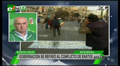 Gobernación cruceña: El problema de la Enatex es por la crisis económica en el país