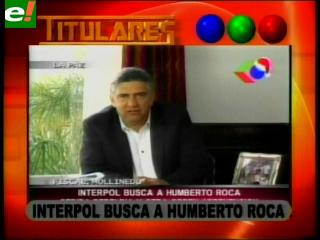 Interpol busca a Humberto Roca
