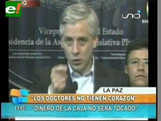 """Vicepresidente: """"Doctores no tienen corazón, en vez de suero, marcha"""""""