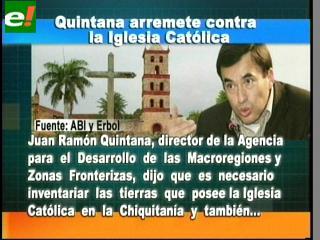 Quintana pide inventario de tierras de la Iglesia Católica