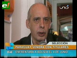 Paraguay viene con lo mejor que tiene para enfrentar a Bolivia