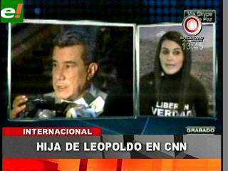 Hija de Leopoldo denuncia en CNN persecución