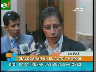 Gobierno dialogará en El Alto y Potosí
