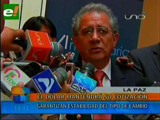 BCB: El dólar mantendrá su cotización, garantizamos la estabilidad del tipo de cambio