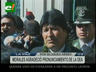 """Evo agradece la condena de la OEA a cuatro países europeos y dice estar """"muy contento"""""""
