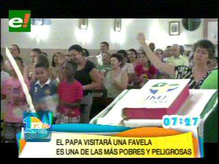 El Papa visitará una de las favelas más pobres de Río de Janeiro