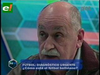 Azkargorta: Hay que instalar una política de Estado para mejorar el fútbol nacional