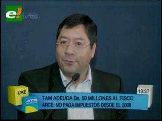 TAM debe Bs 50 millones por impuestos