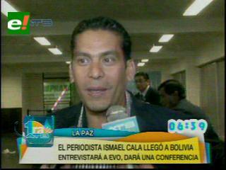 """Ismael Cala: """"Quiero saber cómo viven los bolivianos"""""""