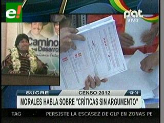 """Morales dice que urgen """"datos reales"""" del Censo 2012 y confía en una auditoría internacional"""