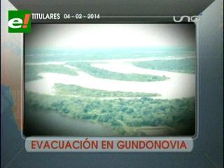 Titulares: Gobierno anuncia evacuación a familias en Gundonovia