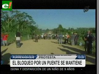 Tercer dia de bloqueo en Rurrenabaque, se oponen a la construcción de un puente