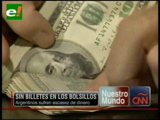 Sin billetes en los bolsillos, argentinos sufren escasez dinero