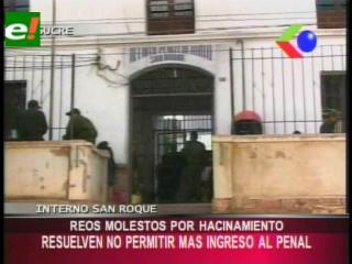 Reos del penal de San Roque molestos por el hacinamiento, no dejarán ingresar más internos