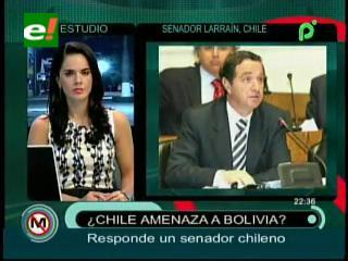 """Senador chileno: """"No hay amenaza, Bolivia está tomando un mal camino"""""""