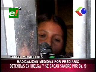 Mujeres de la cárcel de Miraflores radicalizan medidas por el prediario