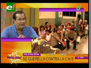 Alcaldía Cruceña se querella contra la CNS
