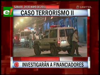 Caso terrorismo II: Fiscalía investigará a los financiadores
