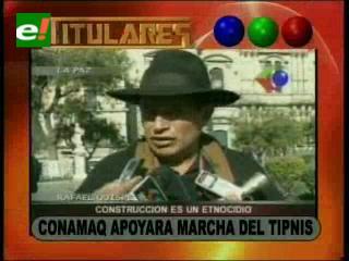 CONAMAQ apoyará marcha indígena por el TIPNIS