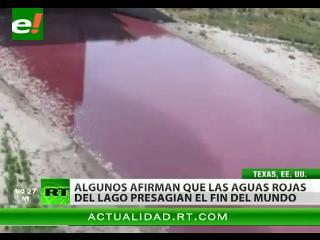 Apocalipsis: un lago de Texas se pone de color rojo