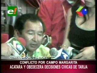 Confllicto por el Campo Margarita: Gobernador interino de Tarija acatará las decisiones de los cívicos