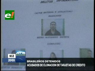 Felcc detiene a cuatro brasileros acusados de clonación de tarjetas de crédito
