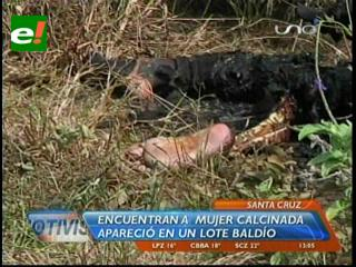 Santa Cruz: Encuentran a mujer calcinada en un lote baldío