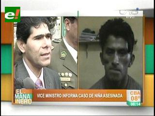 Viceministro Jorge Pérez pide pena máxima para el asesino de la niña