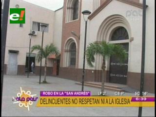 Santa Cruz: Roban equipos de música de la iglesia San Andrés