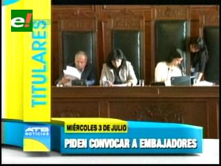 Titulares: Senado pide a la cancillería que se convoque a los embajadores de Bolivia en Francia, Portugal e Italia