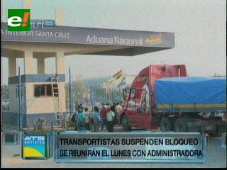 Santa Cruz: Transportistas levantan bloqueo en el ingreso al recinto aduanero