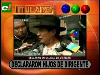 Titulares:  Hijos del dirigente Rafael Quispe declararon  por el caso Chaparina