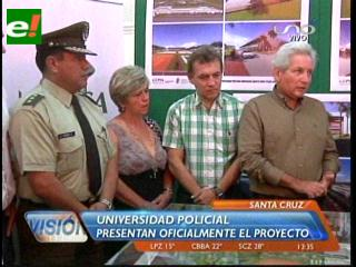 Presentan oficialmente el proyecto de la Universidad Policial en Santa Cruz