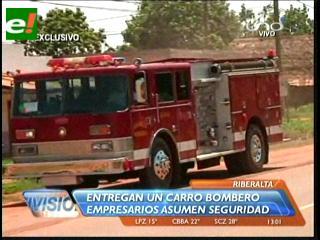 Empresarios benianos entregan un carro bombero al Municipio de Riberalta
