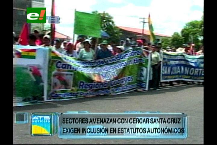 Campesinos amenazan con cercar Santa Cruz, exigen la inclusión en los Estatutos Autonómicos
