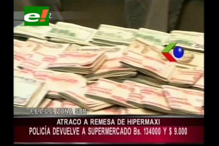 Atraco a remesa del Hipermaxi: Policía devuelve el 95% del dinero robado al Supermercado