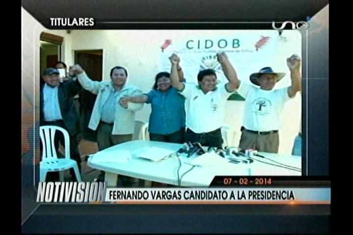 Titulares: Fernando Vargas es el candidato a la Presidencia por la Cidob