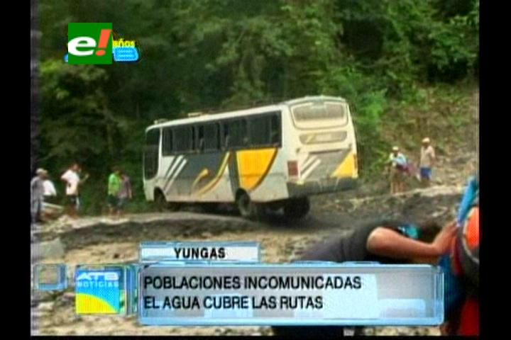 Más de 60 poblaciones de los Yungas de La Paz están afectadas por las lluvias