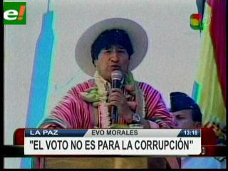 Evo Morales: «A los corruptos no se los perdona»