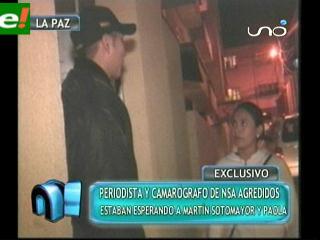 Reportera y camarógrafo de NSA agredidos en La Paz