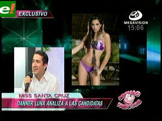 Danner Luna evalúa a las candidatas del Miss Santa Cruz 2011