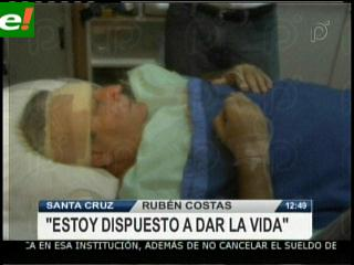 """Rubén Costas: """"Estoy dispuesto a dar la vida"""""""