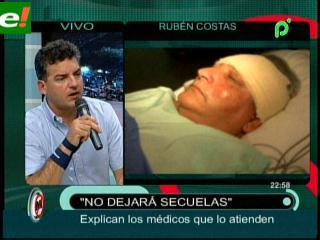 Médicos evalúan salud de Rubén Costas