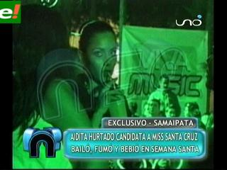 Candidata al Miss Santa Cruz 2011 Aida Hurtado bailó, fumó y bebió