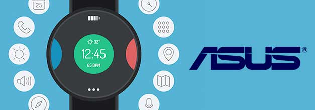Asus Robin sera el smartwatch de Asus Asus se suma a la moda de los smartwatches aunque con un precio reducido
