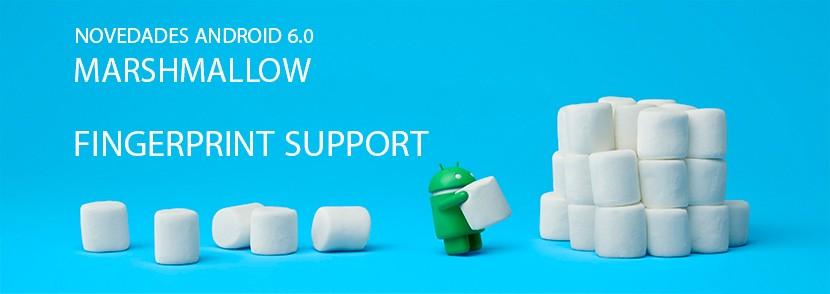 NOVEDADES ANDROID 6 soporte huellas dactilares 830x294 Novedades Android 6.0 Marshmallow, soporte de huelladactilar