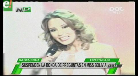 Tras críticas a las respuestas en el Miss Bolivia se suspende la ronda de preguntas