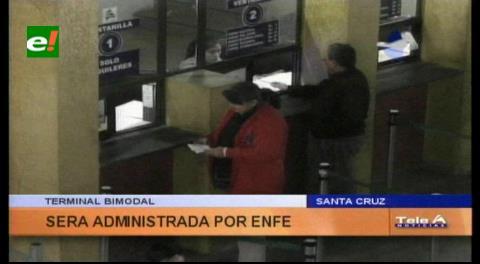 Terminal Bimodal de Santa Cruz será administrada por ENFE